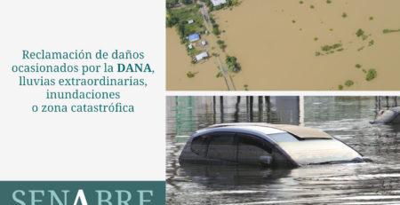 Reclamación de daños ocasionados por la DANA, lluvias extraordinarias, inundaciones o zona catastrófica